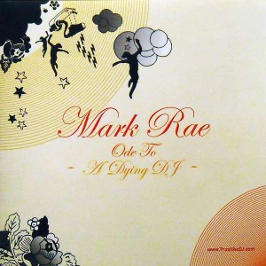 Mark Rae - Ode To A Dying DJ - Trust The DJ - TTDJ 056