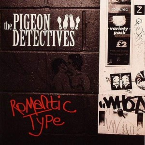 The Pigeon Detectives - Romantic Type - Dance To The Radio - DTTR026VL