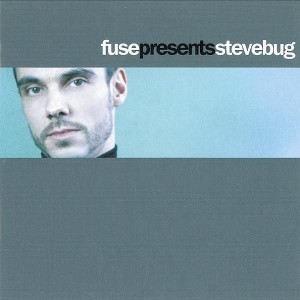 Steve Bug - Fuse Presents Steve Bug - Music Man Records - mmcd 028, Music Man Records - MMCD 028, Music Man Records - 541416 501665