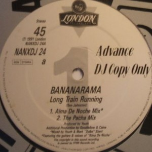 Bananarama - Long Train Running - London Records - NANXDJ 24