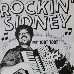 Rockin' Sidney - My Toot Toot - Jin Records - KID 001