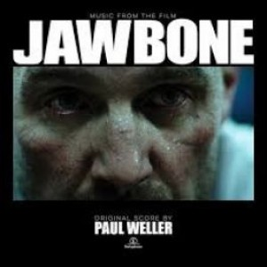 Paul Weller - Music From The Film Jawbone - Parlophone - 0190295866020, Vertigo Releasing - 0190295866020
