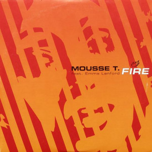 Mousse T. Feat. Emma Lanford - Fire - Peppermint Jam - PJMS0062