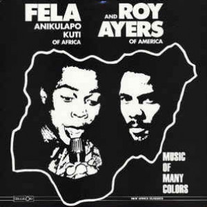 Fela Kuti And Roy Ayers - Music Of Many Colours - Celluloid - CELL 6125