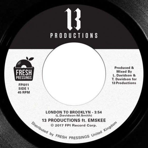 13 Productions Featuring Emskee - London To Brooklyn / Lost & Found - Fresh Pressings International - FPI011