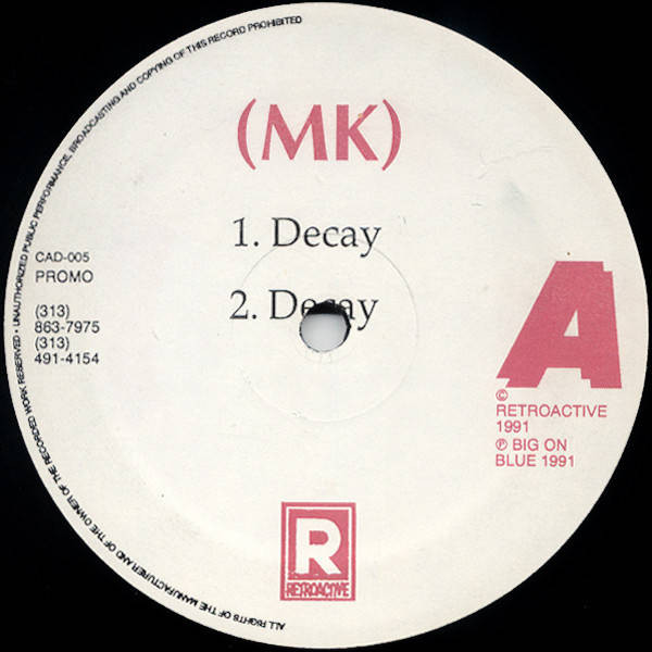 Marc Kinchen / Never On Sunday - Decay - Retroactive - CAD-005