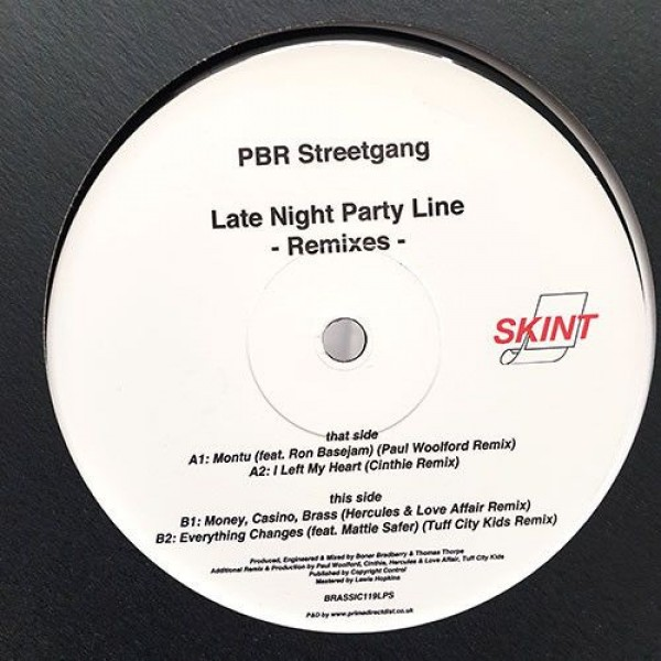 PBR StreetGang - Late Night Party Line -Remixes- - Skint - BRASSIC119LPS