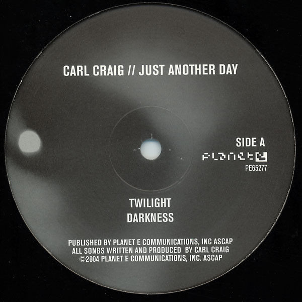 Carl Craig - Just Another Day - Planet E - PE65277