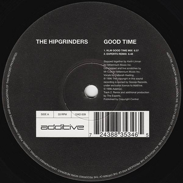 The Hipgrinders - Good Time - Additive - 12AD 009