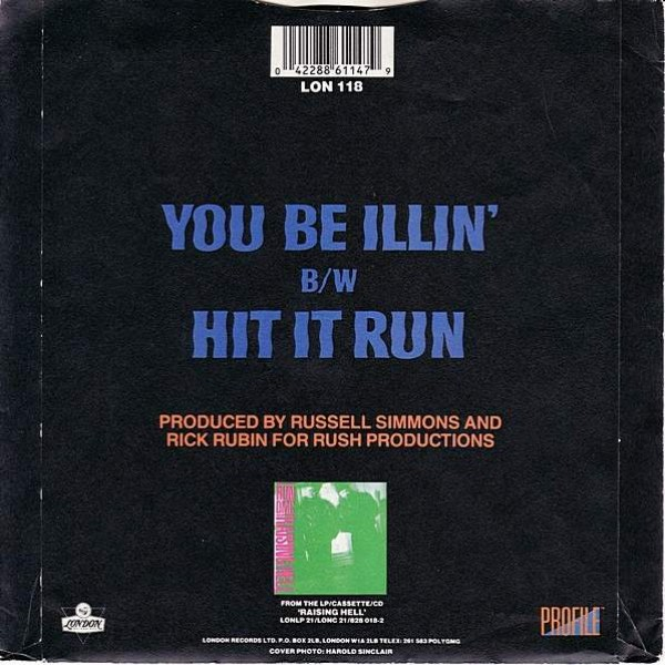 Run-DMC - You Be Illin' / Hit It Run - London Records - LON 118, London Records - 886 114-7